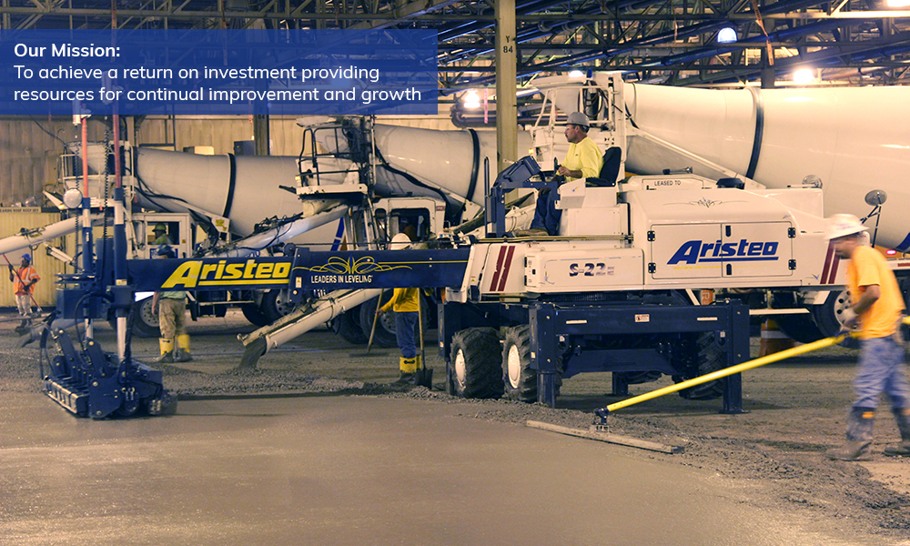 Aristeo's mission is to achieve a return on investment from all our services, including concrete construction services, and provide resources for continual improvement and growth.